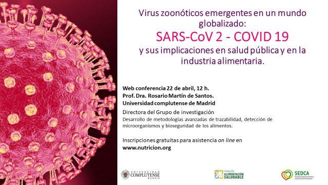 Virus zoonóticos emergentes en un mundo globalizado.