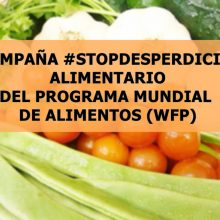 CAMPAÑA #STOPDESPERDICIO DEL PROGRAMA MUNDIAL DE ALIMENTOS (WFP)