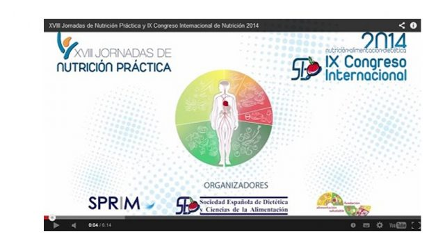 Disponible el vídeo de nuestro IX Congreso Internacional y de las XVIII Jornadas de Nutrición Práctica.