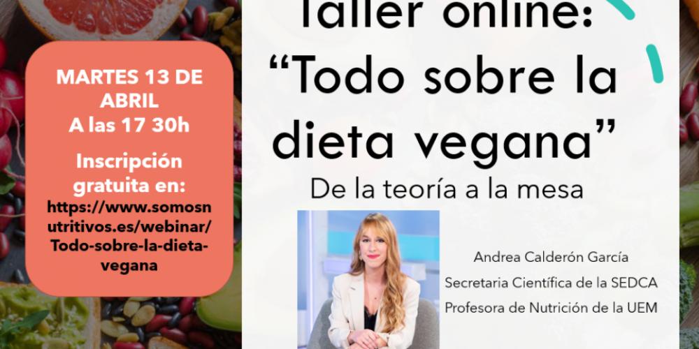 Taller online de Todo sobre la dieta vegana. De la teoría a la mesa.